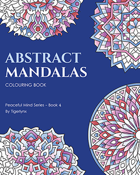 Abstract Mandalas Coloring Book by Tigerlynx