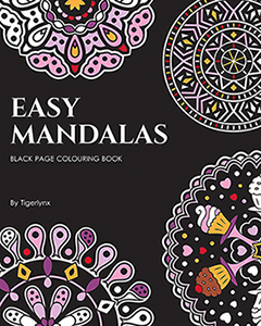 Easy Mandalas Black Page Colouring Book by Tigerlynx