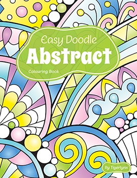 Easy Doodle Abstract Coloring Book by Tigerlynx