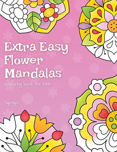 Extra Easy Flower Mandalas Colouring Book by Tigerlynx
